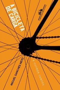 A Bicicleta de Carga e Outros Contos