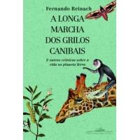 A Longa Marcha dos Grilos Canibais