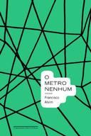O Metro Nenhum