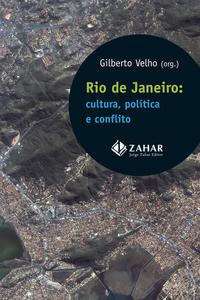 Rio de Janeiro - Cultura, Política e Conflito