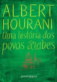 Uma História dos Povos Árabes - Livro de Bolso