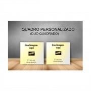 Quadro Quadrado Personalizado - Kit 2 telas
