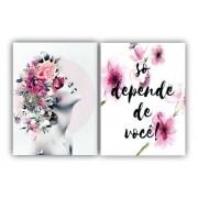 Quadro  Só depende de você  Flores Borboletas Mulher  -  Kit 2 telas