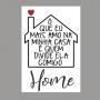 Quadro O Que Eu Mais Amo Nessa Casa - Tela Única