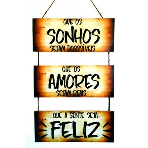 Placa Decorativa - Sonhos Amores e Felicidade