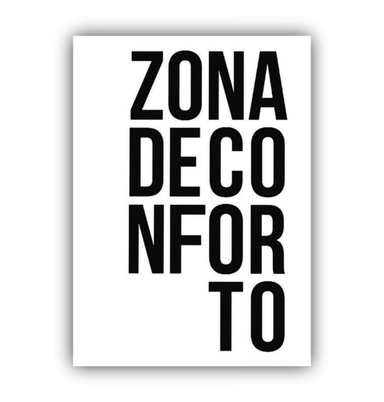Quadro Zona de Conforto - Tela Única