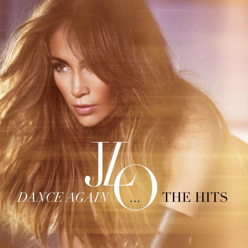Jennifer Lopez - Dance Again: The Hits [CD Importado]