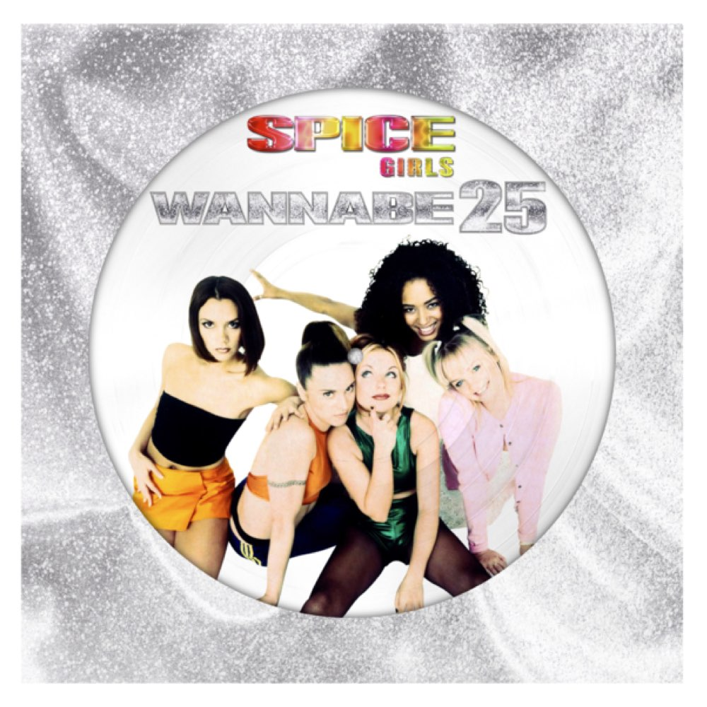 Spice Girls - Wannabe - 25th Anniversary [Picture Disc]
