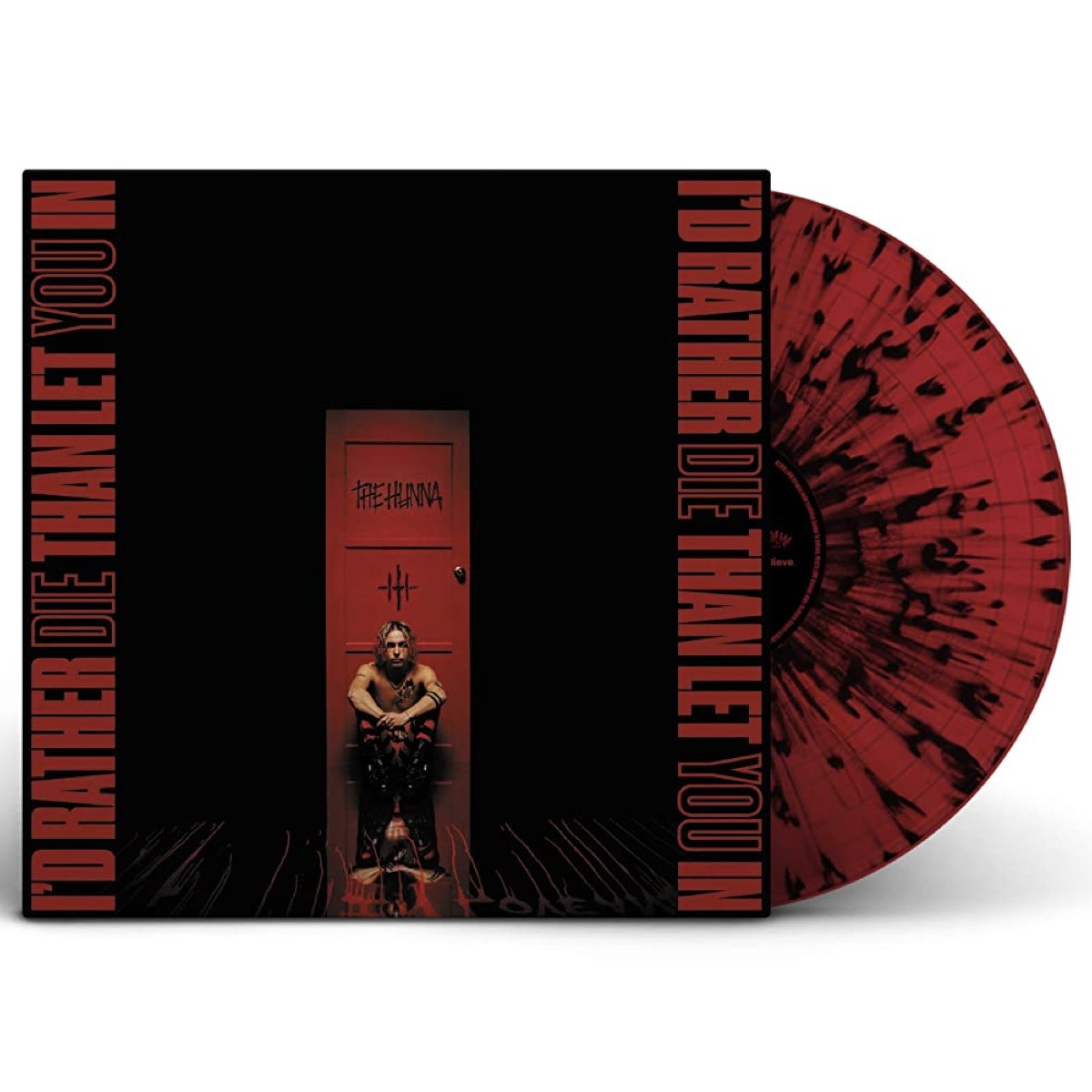 The Hunna - I'd Rather Die Than Let You In [Limited Edition - Blood Red Vinyl with Black Splatter]
