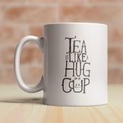 Caneca Tea Is Like Hug