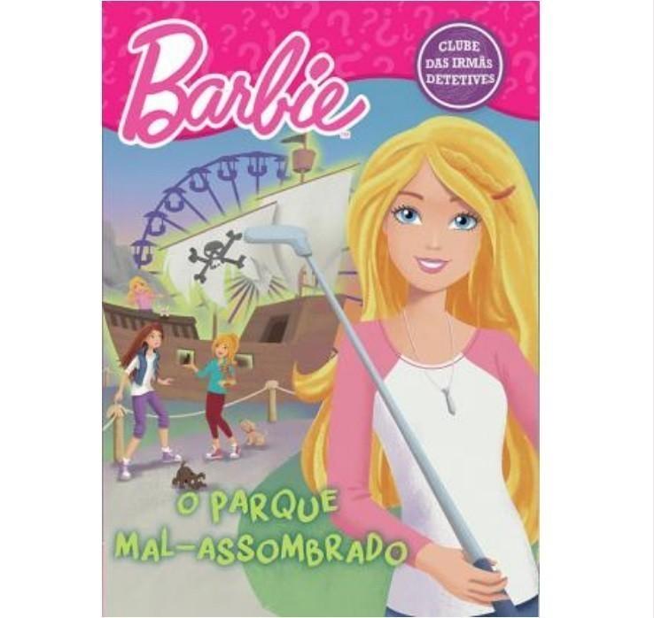Livro - Barbie - O Parque Mal-Assombrado