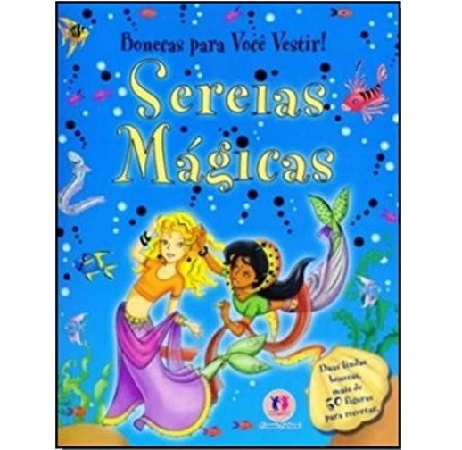 Livro - Bonecas Para Voce Vestir! - Sereias Magicas