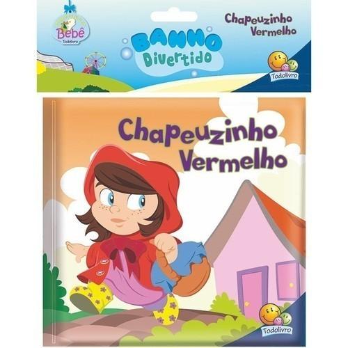 Livro - Banho Divertido II - Chapeuzinho Vermelho