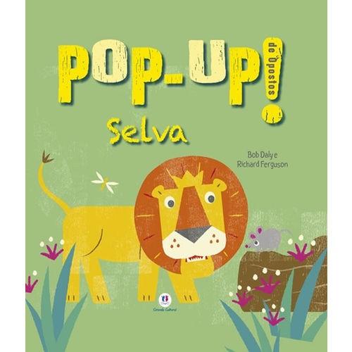Livro - Selva - Pop-Up - De Opostos