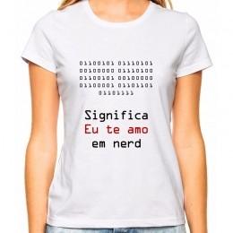 Camiseta Feminina Nerd Eu Te Amo Binário