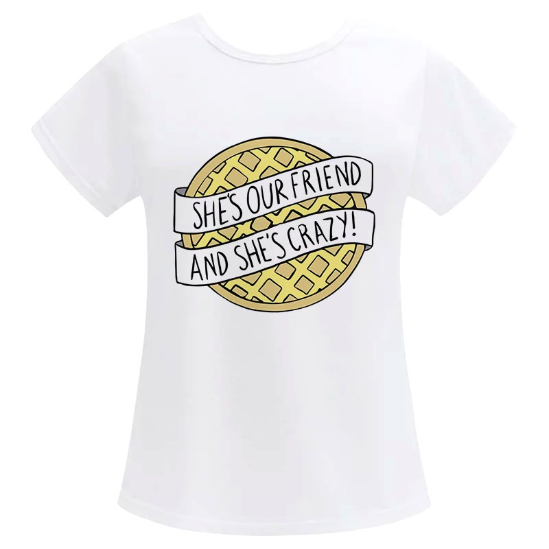 Camiseta Feminina She's our Friend and She's Crazy