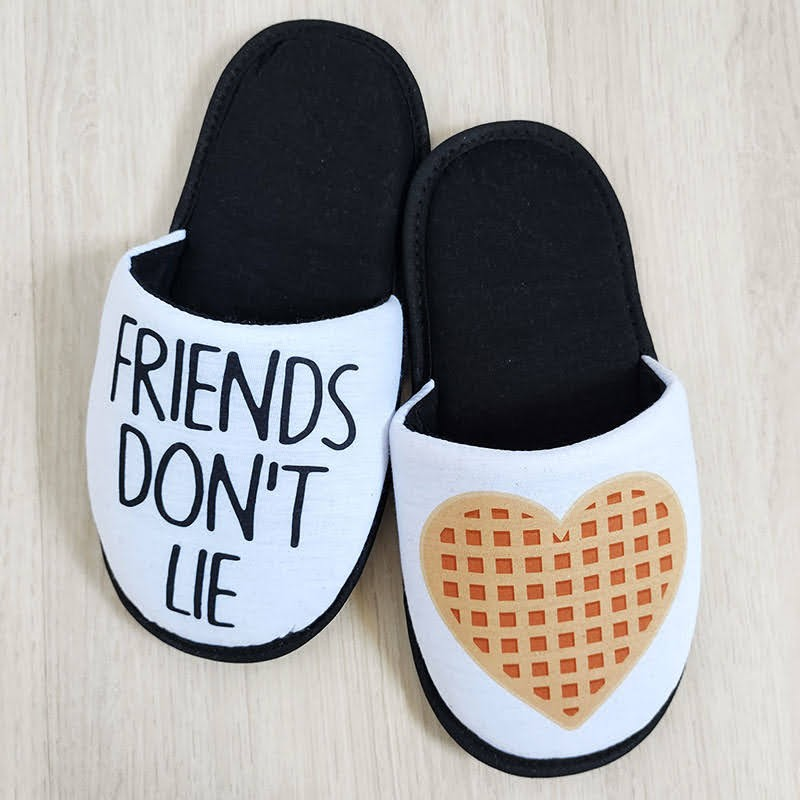 Pantufa Friends Don't Lie