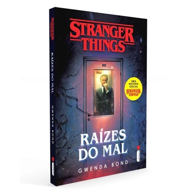 Stranger Things: Raízes Do Mal. Série Stranger Things - Volume 1