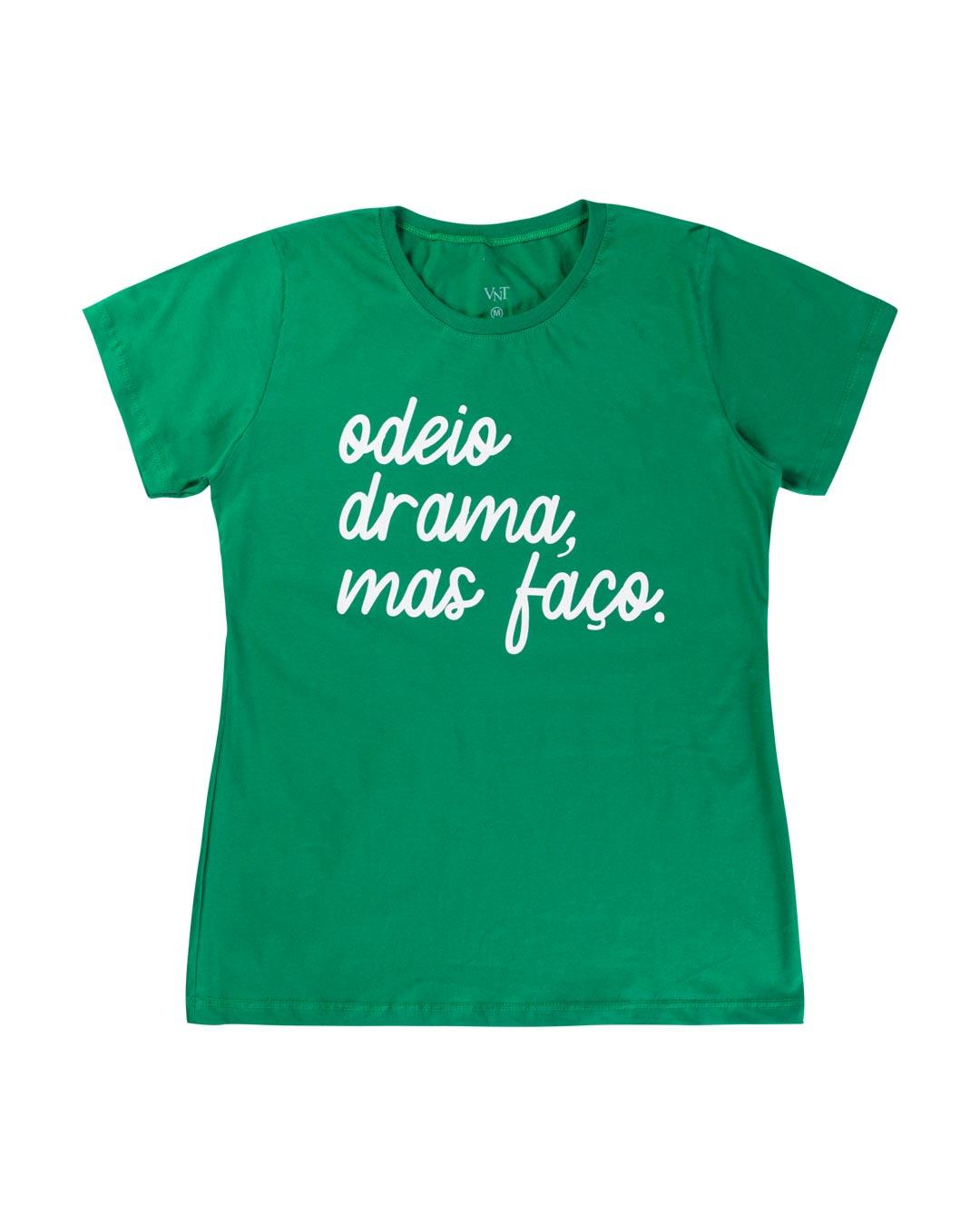 T-Shirt Adulta e Plus Size Odeio Drama Mas Faço - Santa Margô
