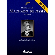 e-book Migalhas de Machado de Assis - Volume I