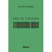 Era do Consumo - Rizzatto Nunes