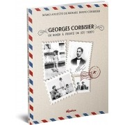 Georges Corbisier - Um homem à frente de seu tempo