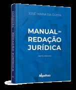 Manual de Redação Jurídica - 6ª Edição