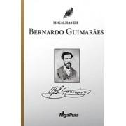Migalhas de Bernardo Guimarães
