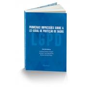 Primeiras Impressões sobre a Lei Geral de Proteção de Dados  LGPD