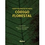 Temas Polêmicos do Novo Código Florestal - Coordenadores: Olavo A.V. Alves Ferre
