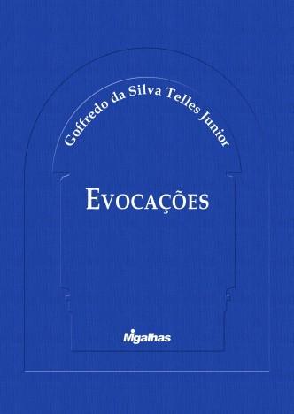 Evocações - Homenagem no Centenário - Goffredo da Silva Telles Jr.