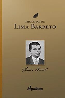 Migalhas de Lima Barreto