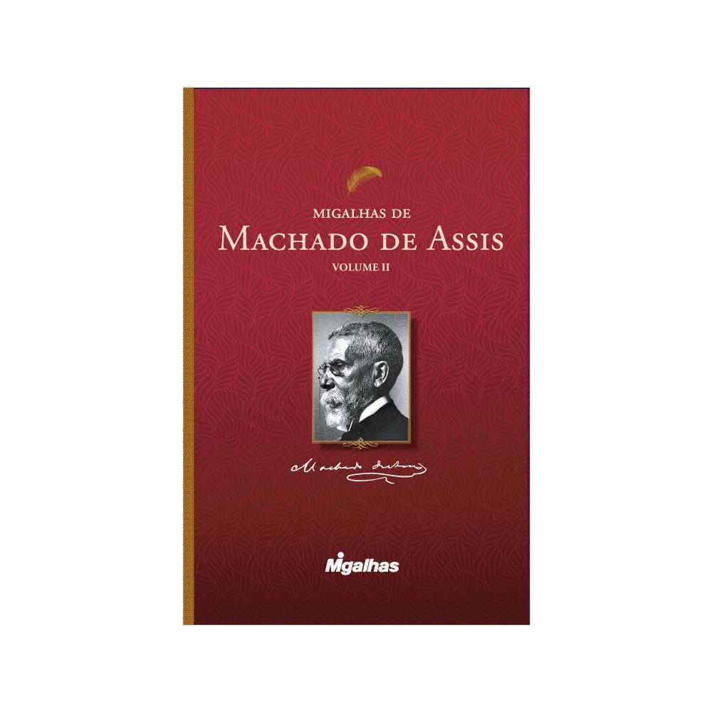 Migalhas de Machado de Assis - Volume II