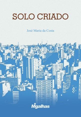 Solo Criado - José Maria da Costa