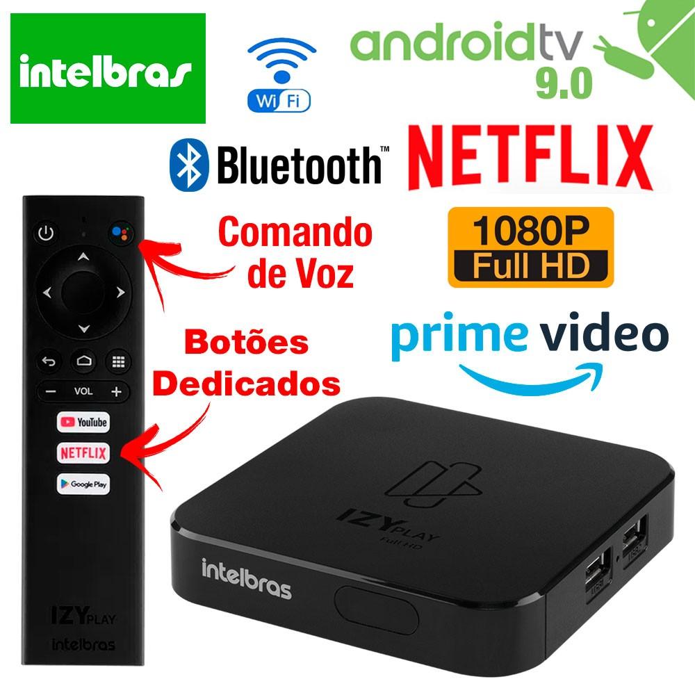 Smart TV Box Intelbras IZY Play Android TV 9.0 - Chromecast Integrado