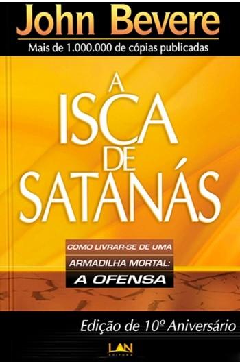 A Isca de Satanás