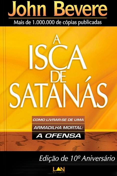 A Isca De Satanás (Devocional)