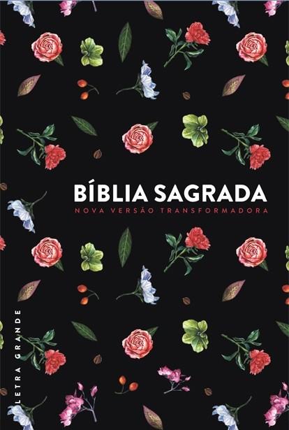 Bíblia NVT - Flores do campo (Letra grande/capa dura)