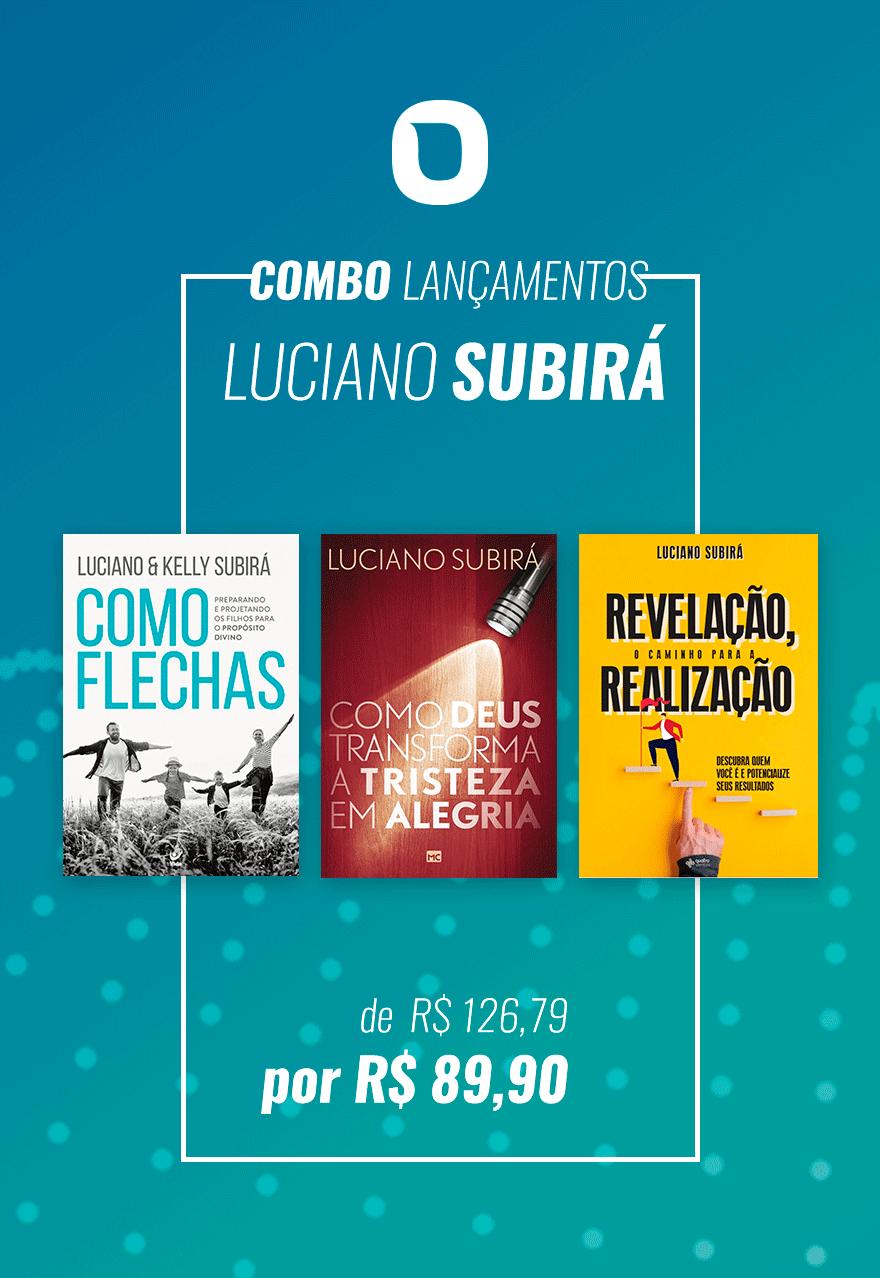 COMBO LANÇAMENTOS LUCIANO SUBIRÁ