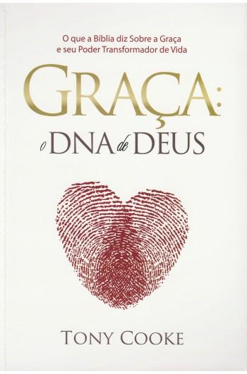 Graça: O DNA de Deus