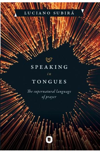 Speaking in Tongues - EDIÇÃO EM INGLÊS