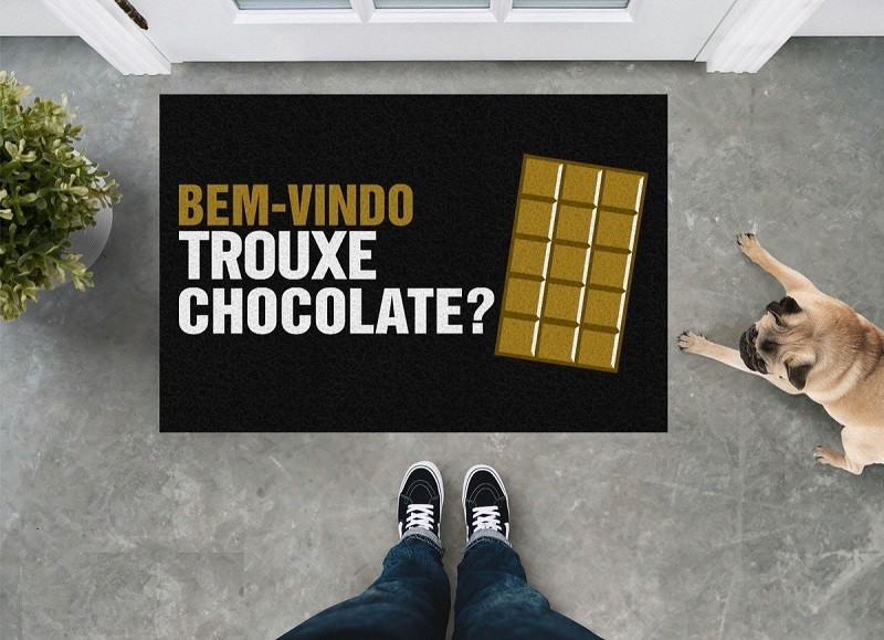 Tapete Capacho Bem Vindo Trouxe Chocolate