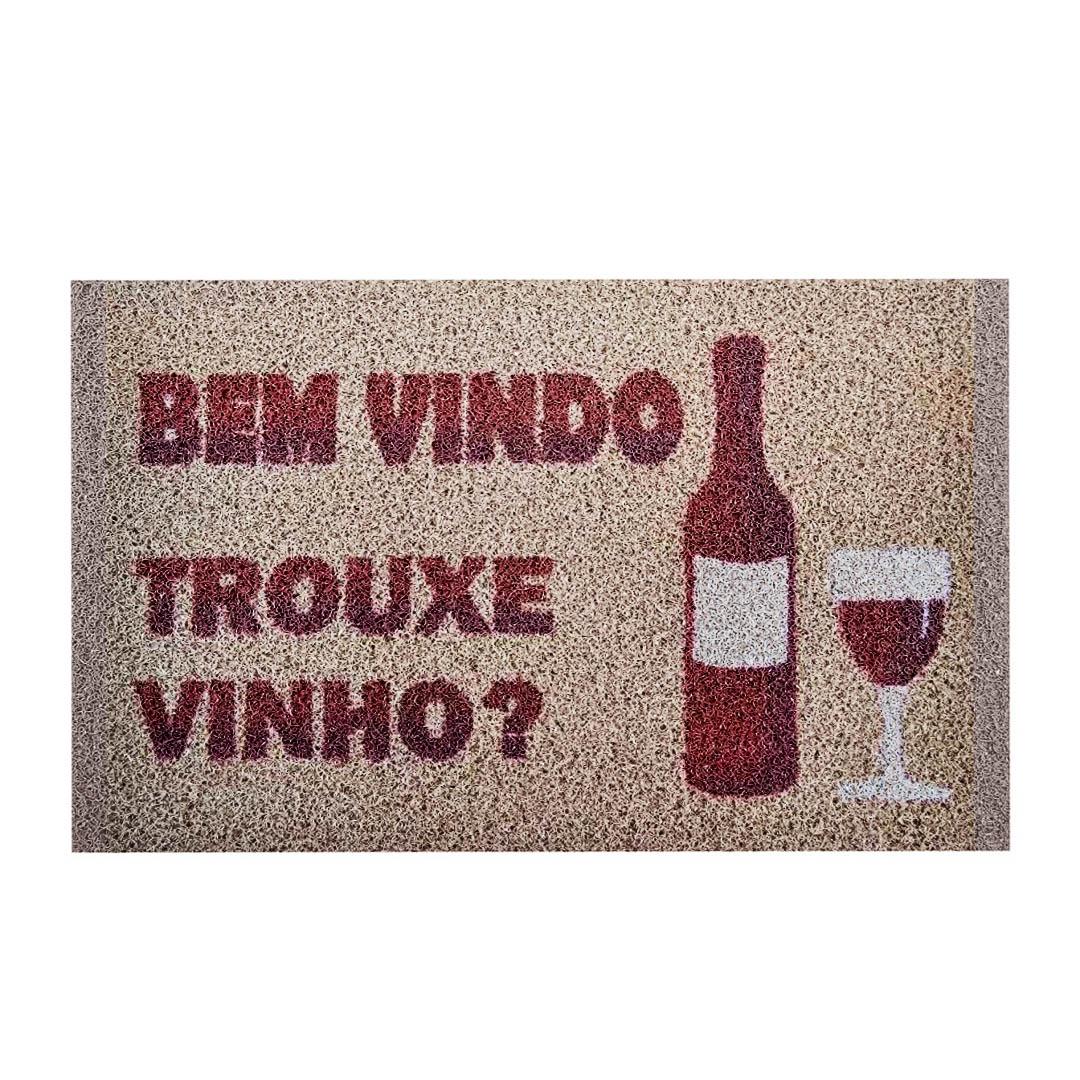 Tapete Capacho Bem Vindo Trouxe Vinho