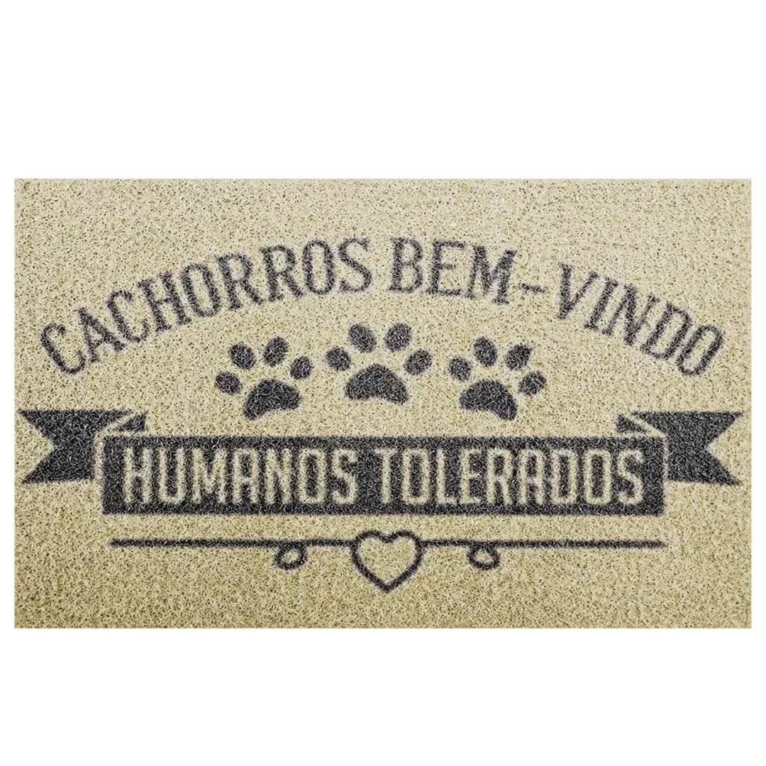 Tapete Capacho 'Cachorros São Bem Vindos Humanos Tolerados'