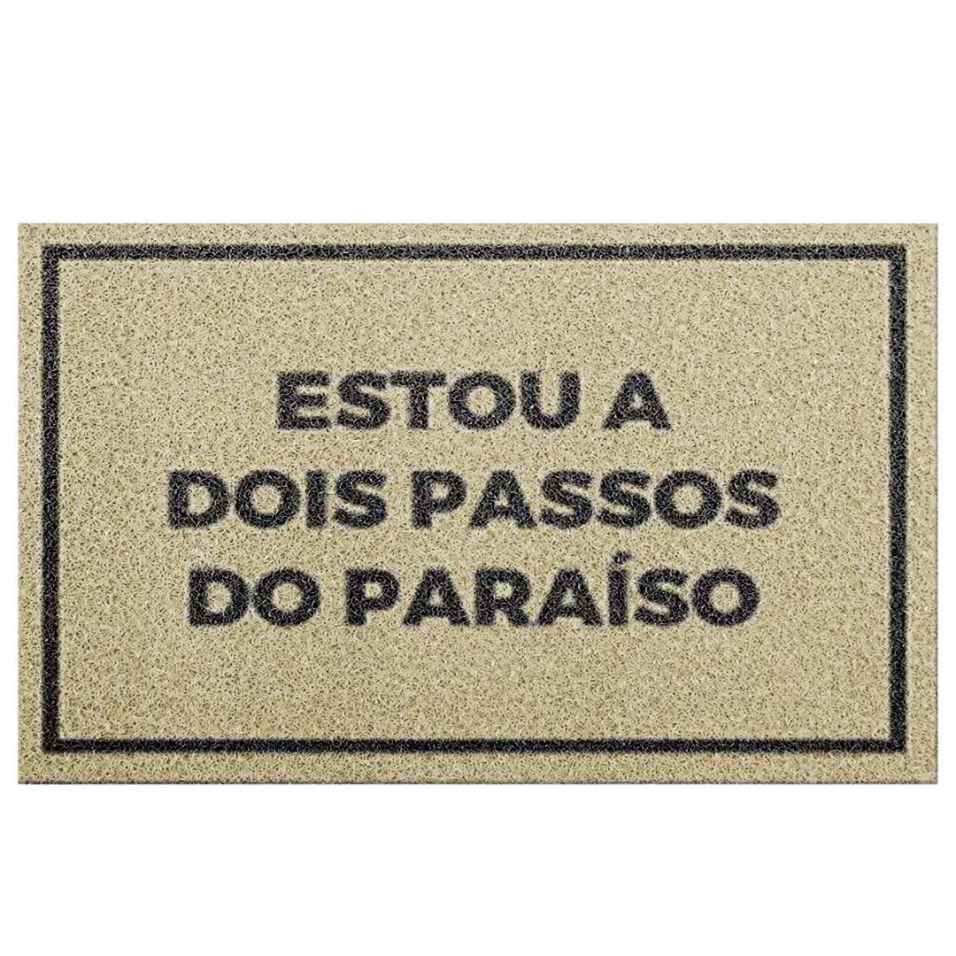 Tapete Capacho 'Estou A Dois Passos Do Paraiso'