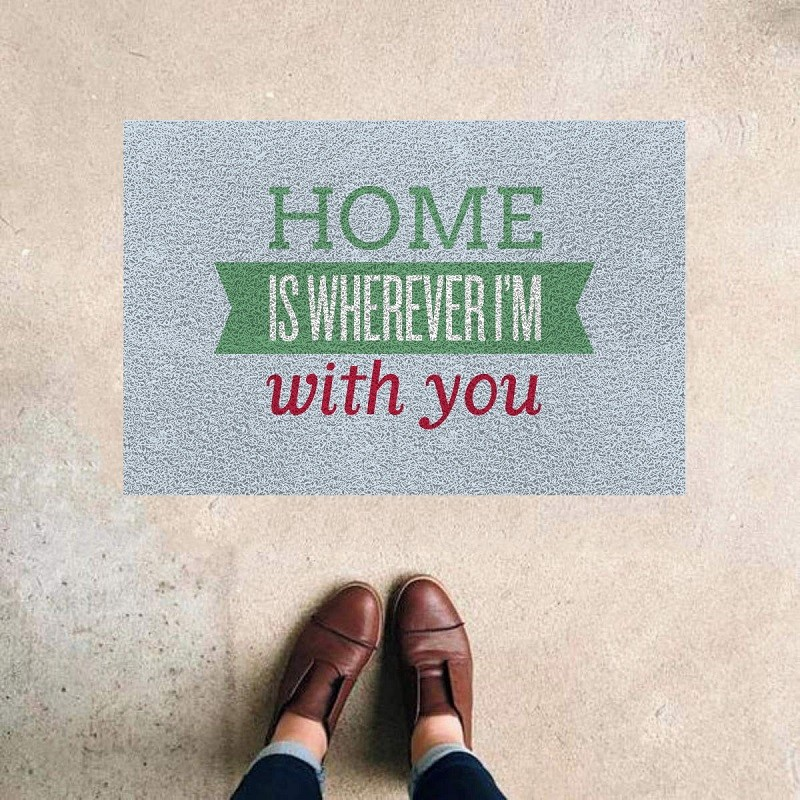 TAPETE CAPACHO 'HOME IS WHEREVER I M WHIT YOU'