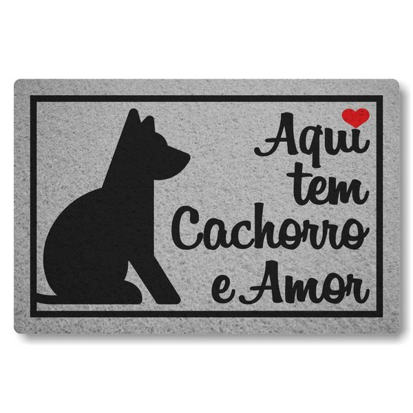 Tapete Capacho Aqui Tem Cachorro e Amor.