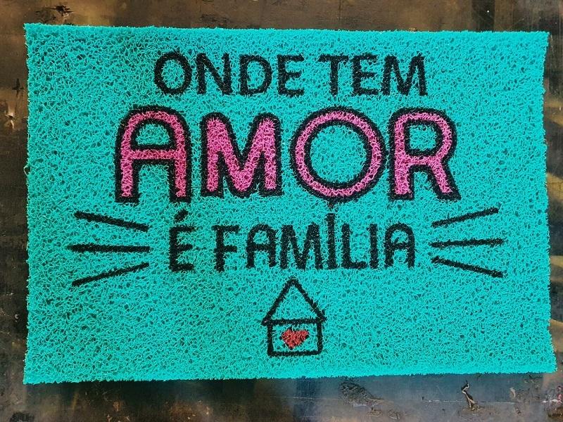 Tapete Capacho Onde Tem Amor É Família
