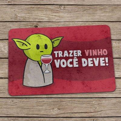 TAPETE CAPACHO TRAZER VINHO VOCÊ DEVE 60X40