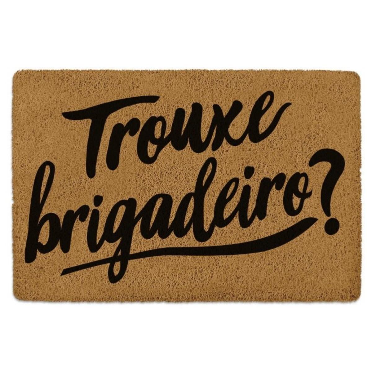 TAPETE CAPACHO TROUXE BRIGADEIRO